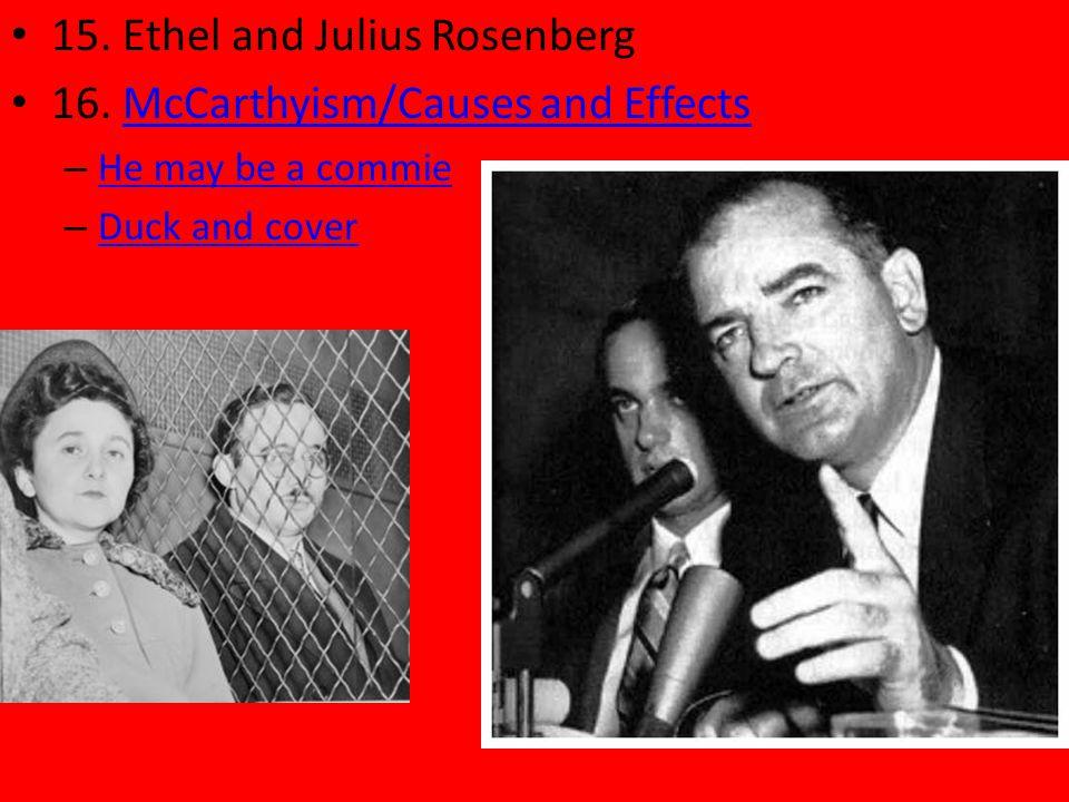 15. Ethel and Julius Rosenberg 16.