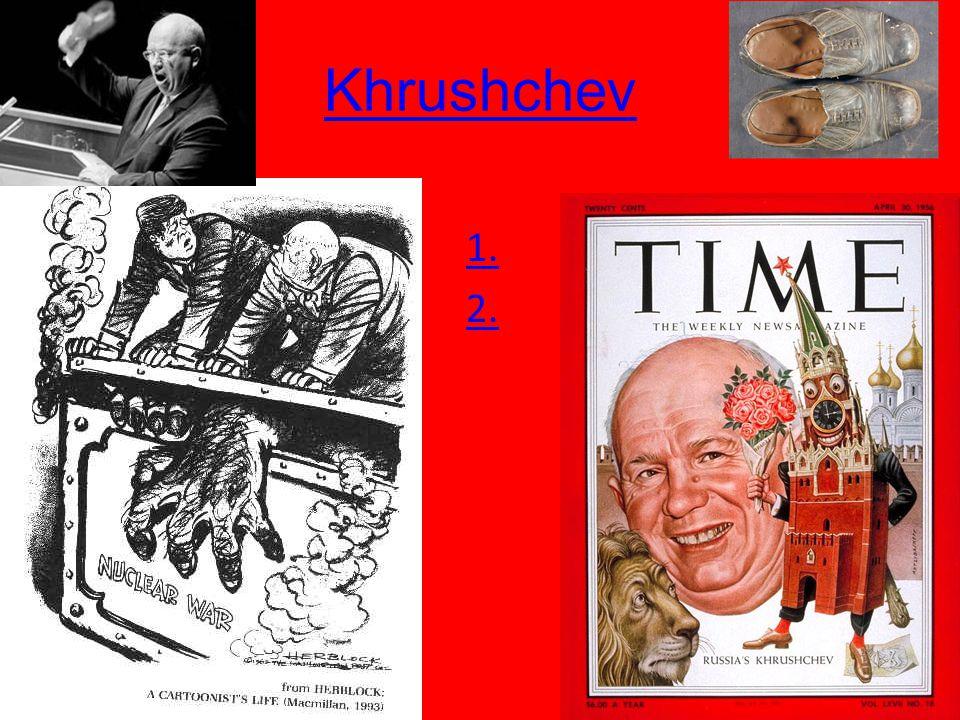 Khrushchev 1. 2.