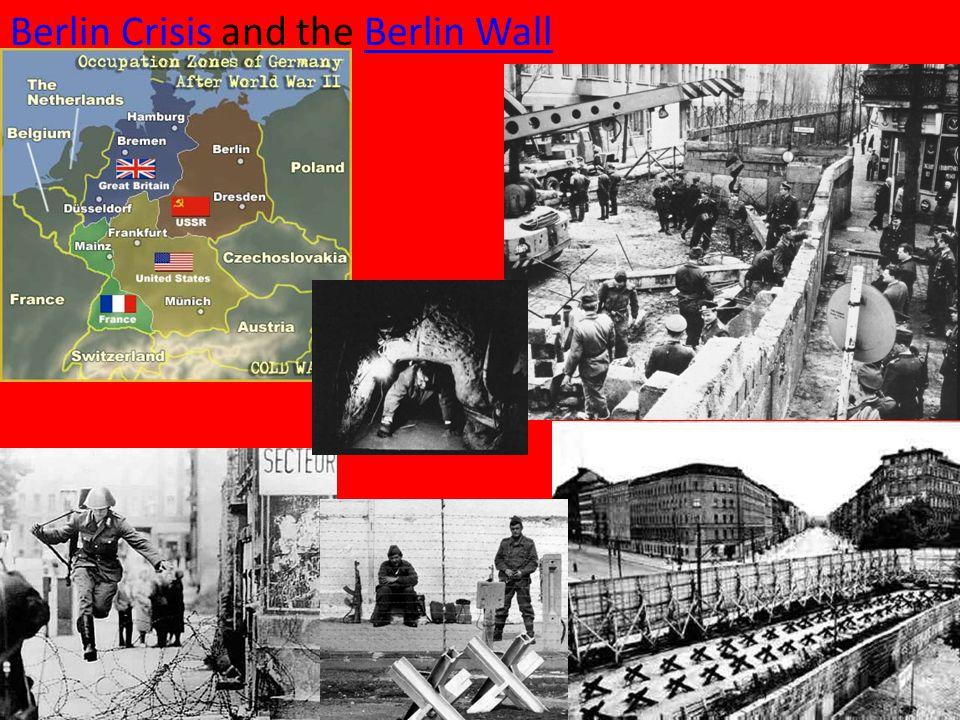 Berlin Crisis Berlin Crisis and the Berlin WallBerlin Wall