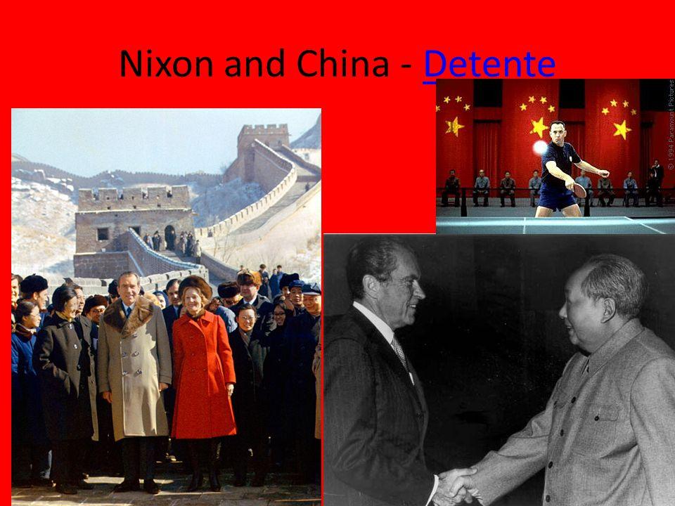 Nixon and China - DetenteDetente