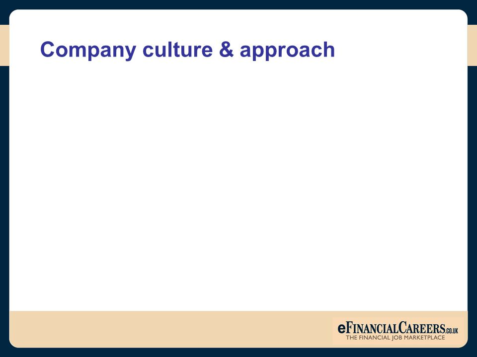 Company culture & approach