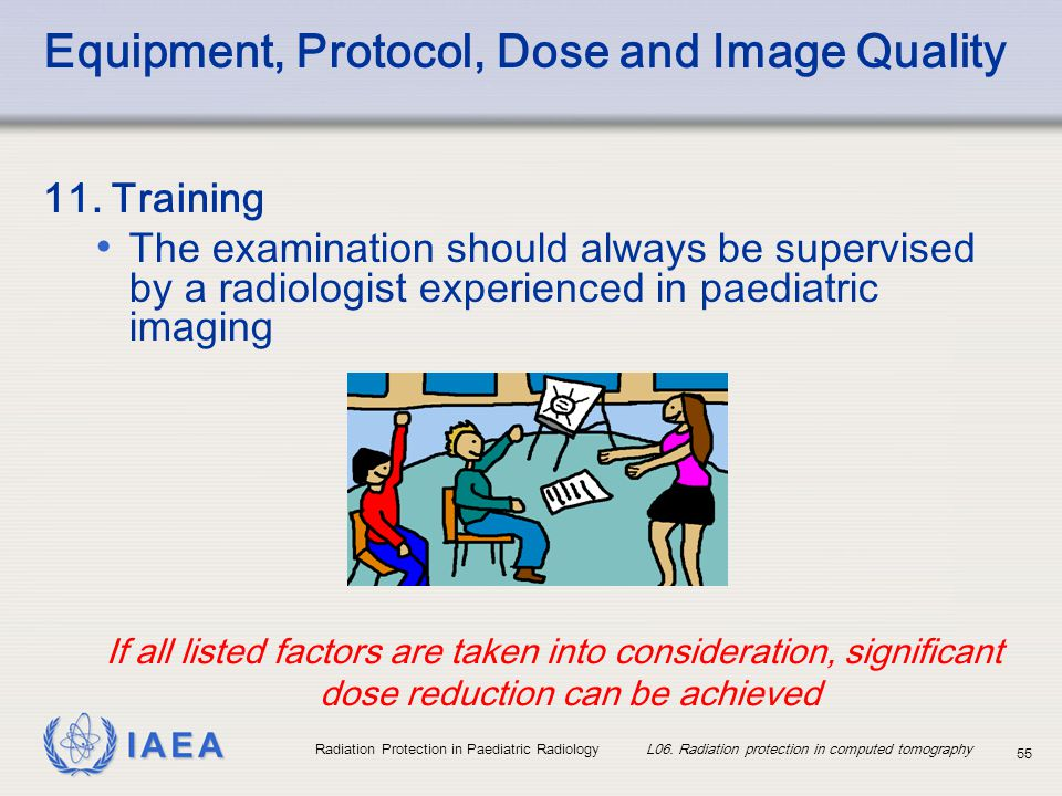 IAEA Radiation Protection in Paediatric Radiology L06.