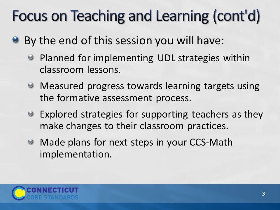 By the end of this session you will have: Planned for implementing UDL strategies within classroom lessons.