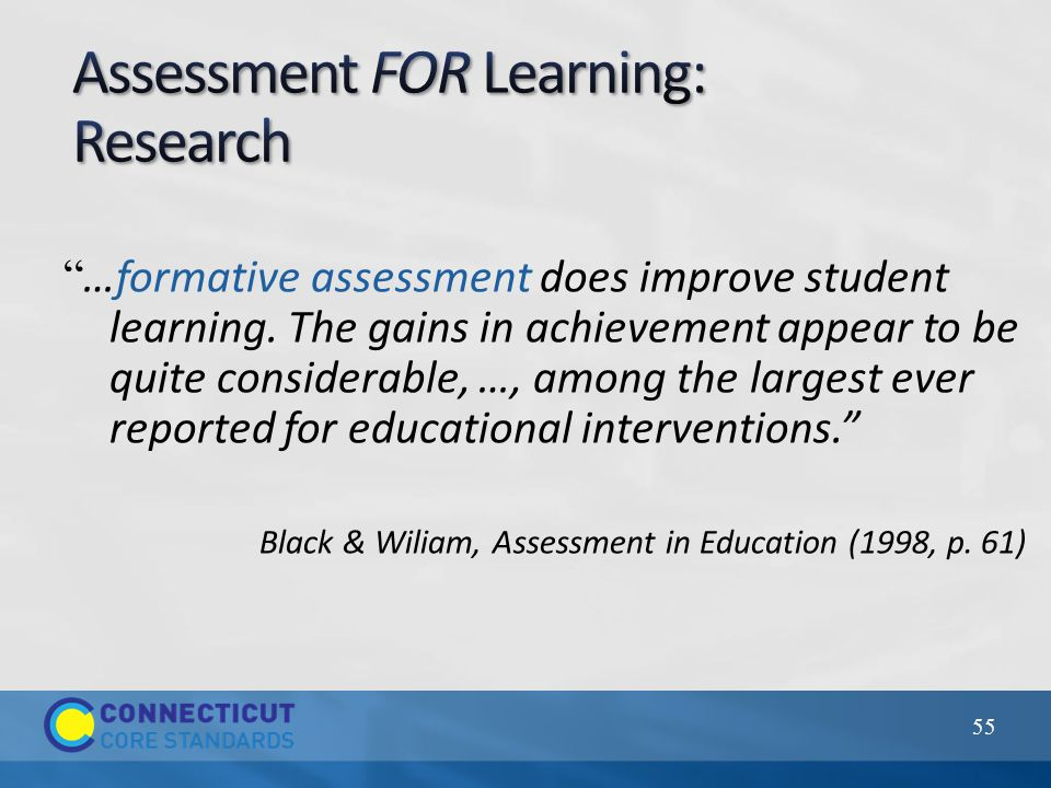 …formative assessment does improve student learning.
