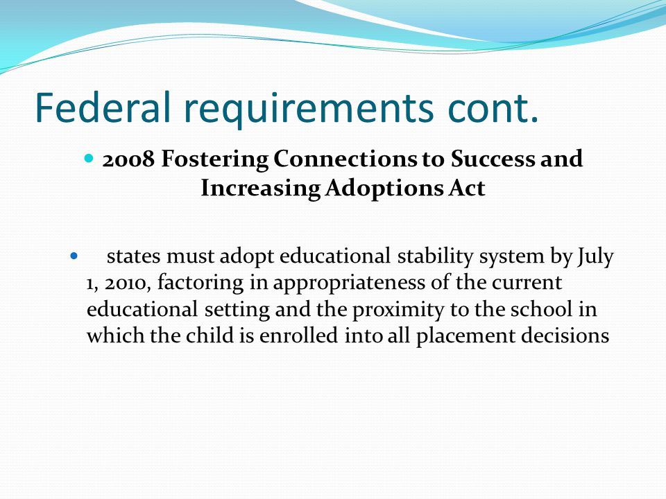 Federal requirements cont.
