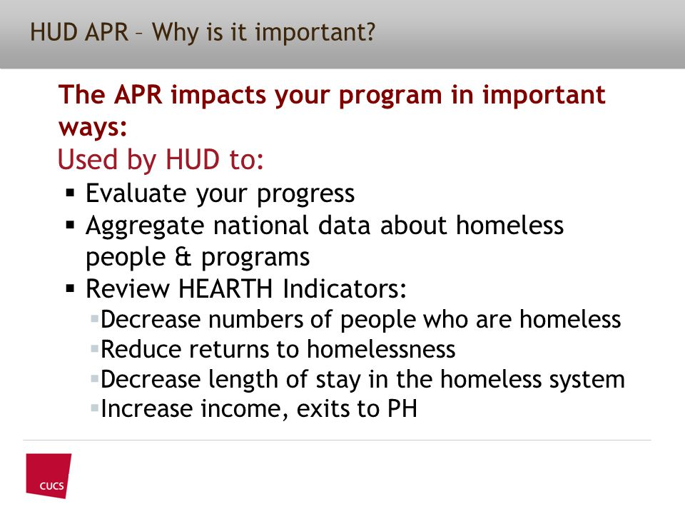 HUD APR – Why is it important.