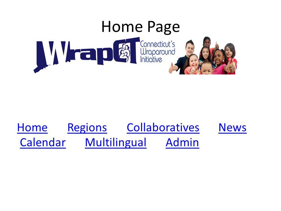 Home Page HomeHome Regions Collaboratives News Calendar Multilingual AdminRegionsCollaborativesNewsCalendarMultilingualAdmin