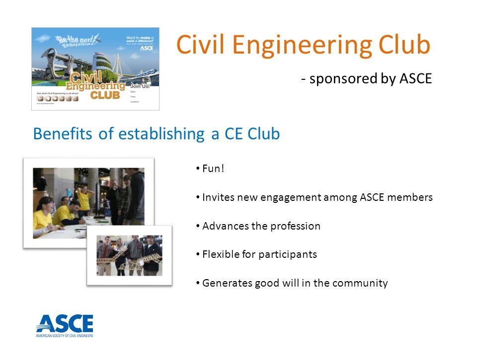 Benefits of establishing a CE Club Fun.