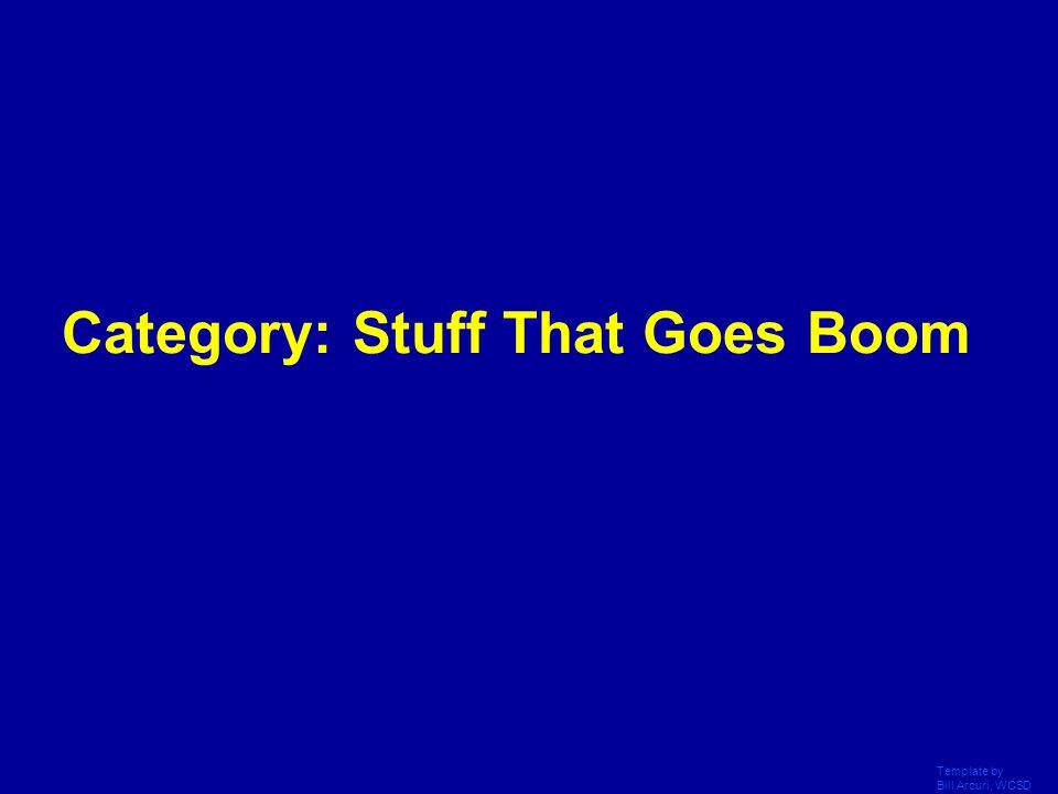 Template by Bill Arcuri, WCSD Final Jeopardy