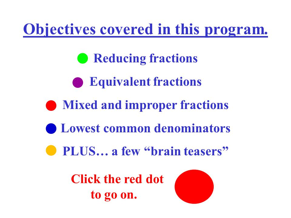 You're all set. Good luck. Have fun. Click the red dot for example #1