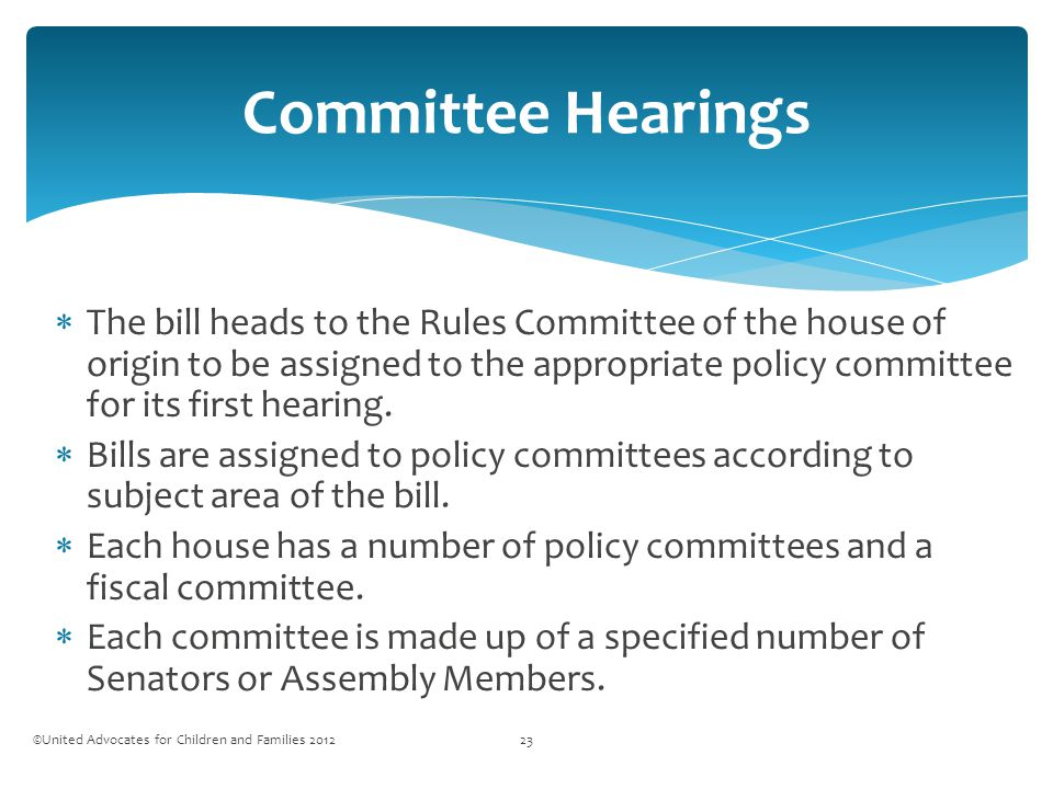  The bill heads to the Rules Committee of the house of origin to be assigned to the appropriate policy committee for its first hearing.