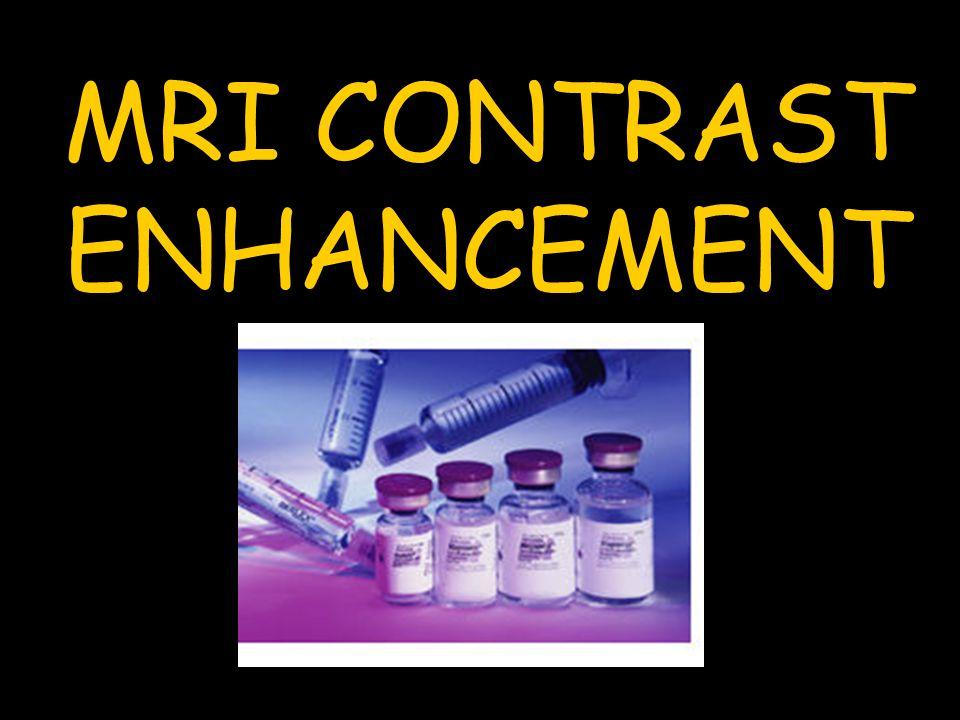 MRI CONTRAST ENHANCEMENT