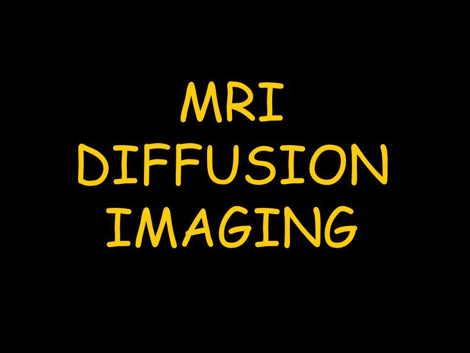 MRI DIFFUSION IMAGING