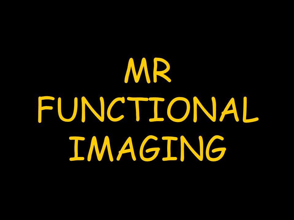 MR FUNCTIONAL IMAGING
