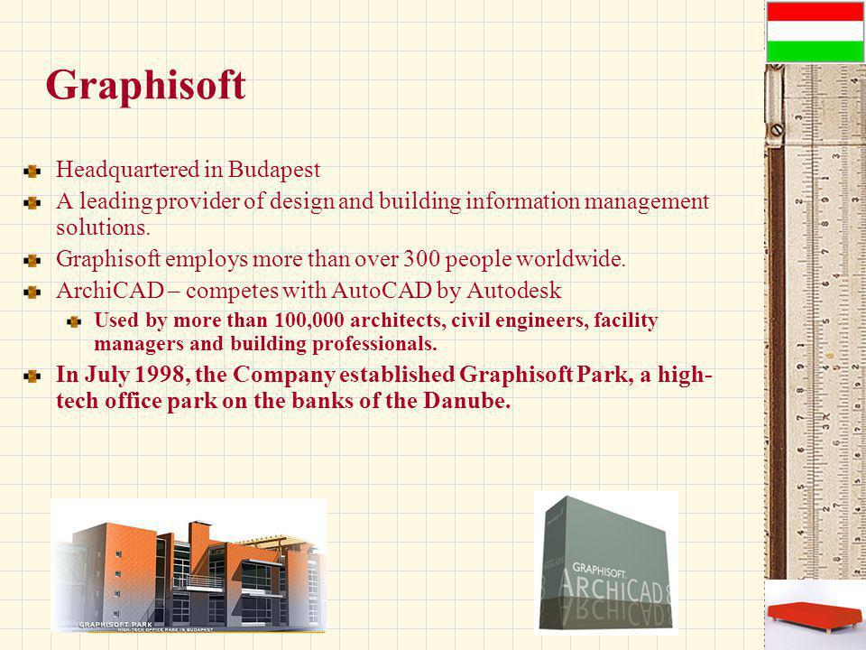 Graphisoft Headquartered in Budapest A leading provider of design and building information management solutions.