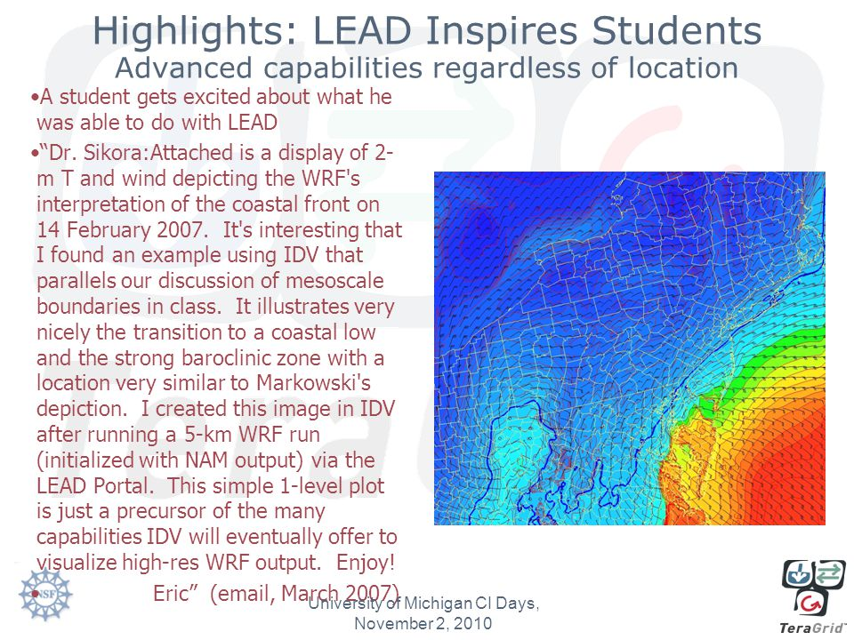 Highlights: LEAD Inspires Students Advanced capabilities regardless of location A student gets excited about what he was able to do with LEAD Dr.