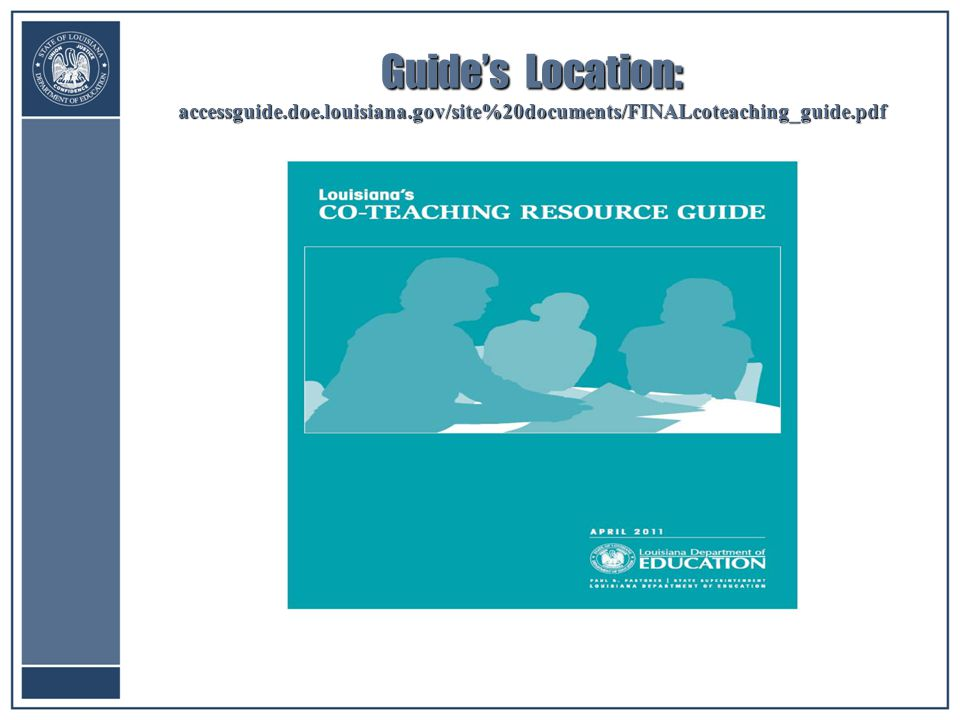 Guide's Location: accessguide.doe.louisiana.gov/site%20documents/FINALcoteaching_guide.pdf