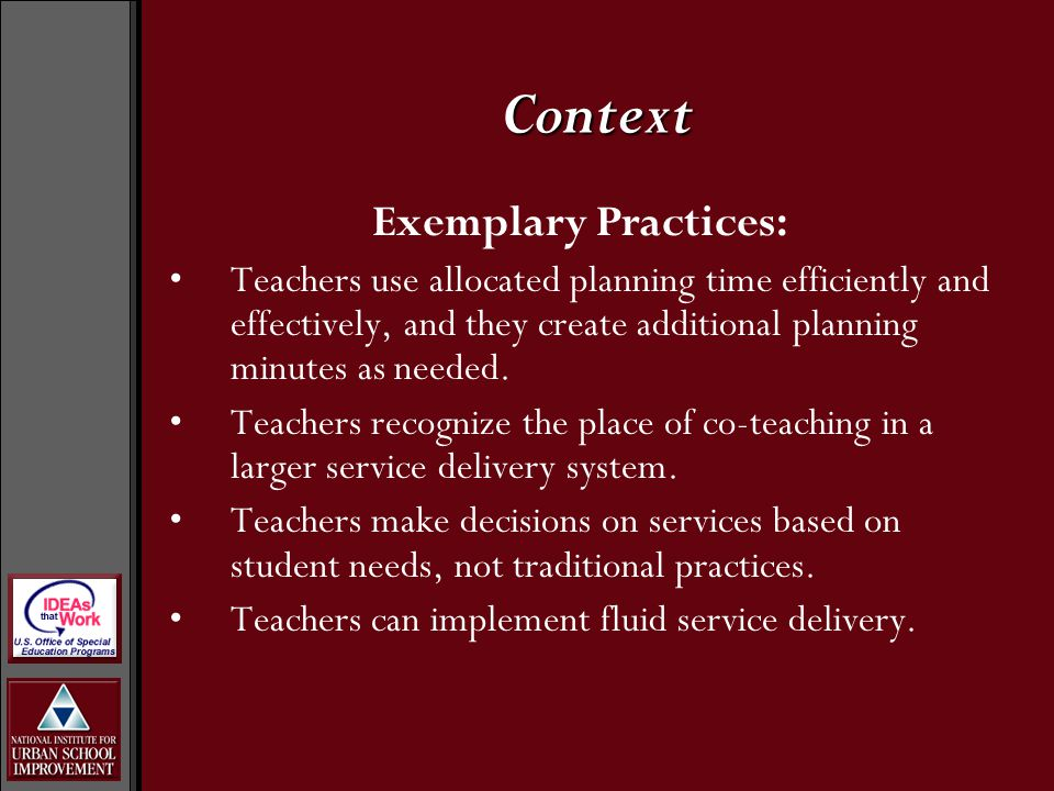 Exemplary Practices: Teachers use allocated planning time efficiently and effectively, and they create additional planning minutes as needed.