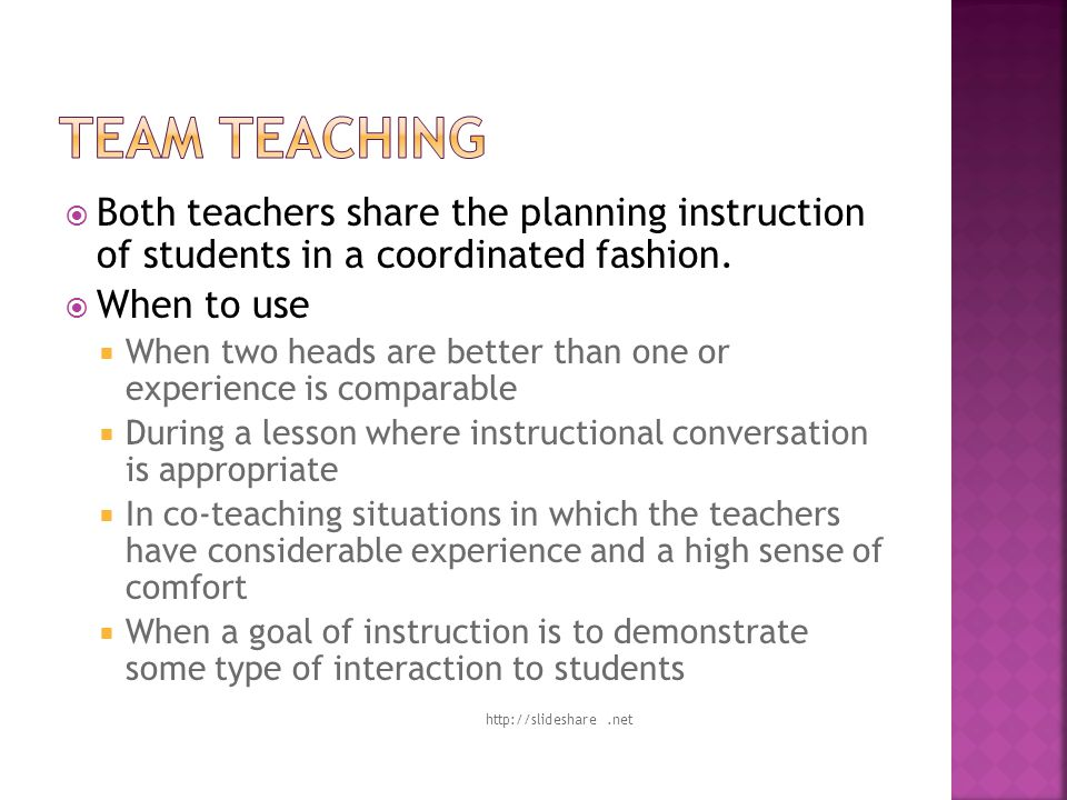  Both teachers share the planning instruction of students in a coordinated fashion.