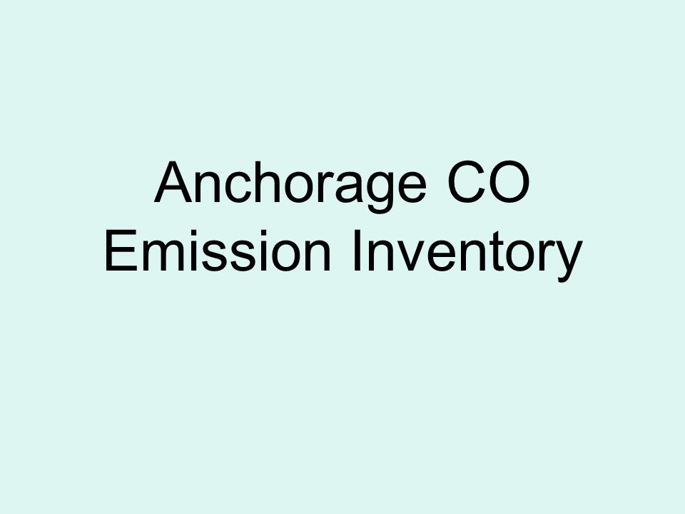 Anchorage CO Emission Inventory