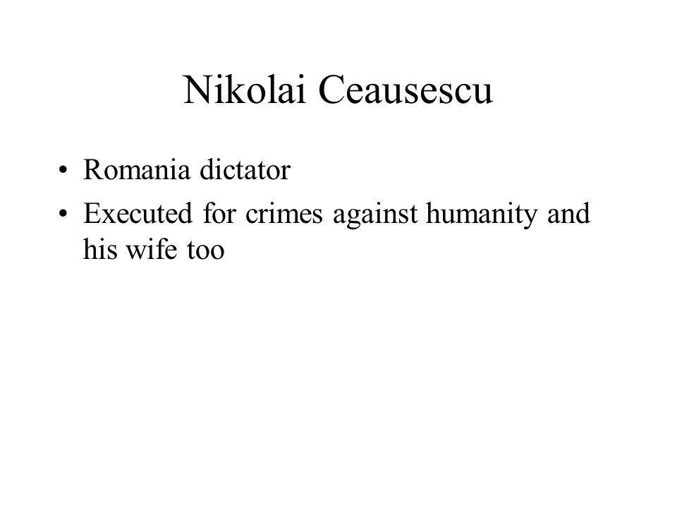Nikolai Ceausescu Romania dictator Executed for crimes against humanity and his wife too