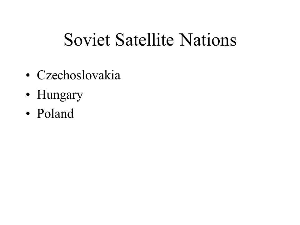 Soviet Satellite Nations Czechoslovakia Hungary Poland