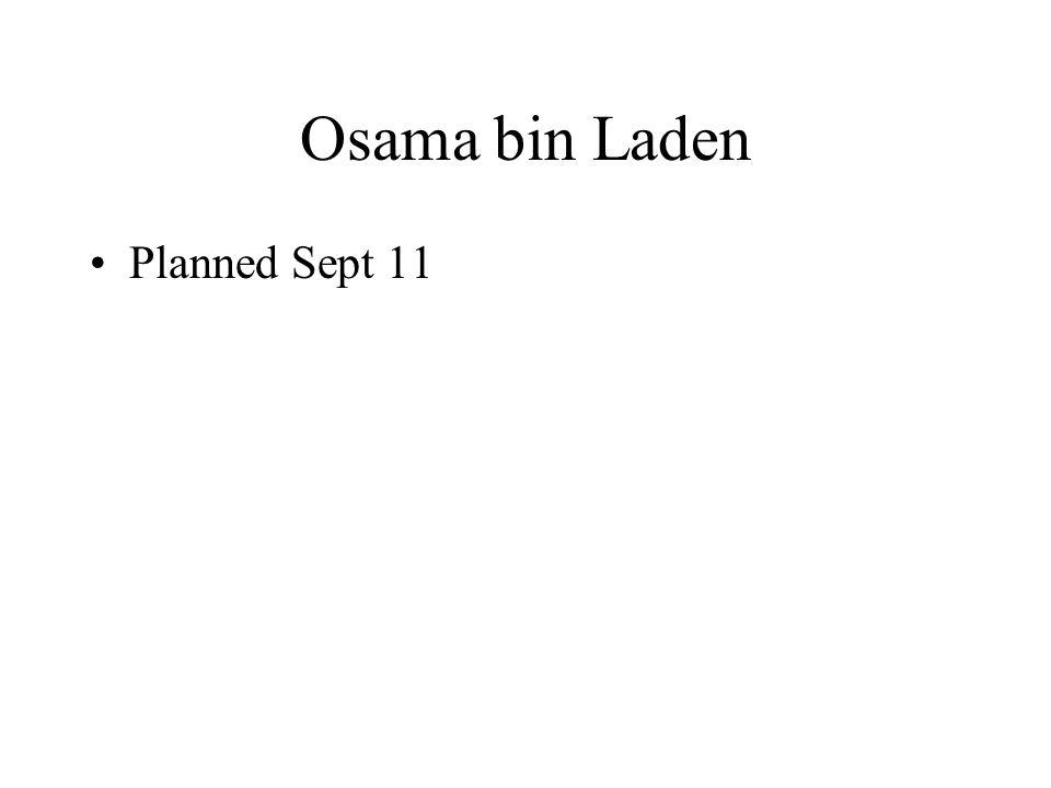 Osama bin Laden Planned Sept 11