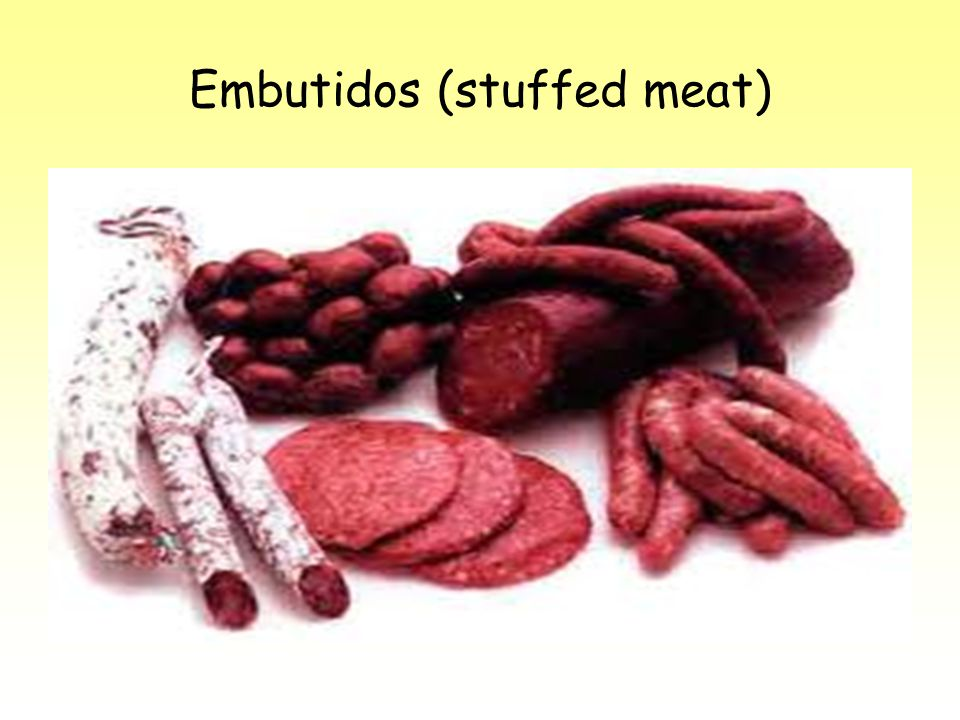 Embutidos (stuffed meat)