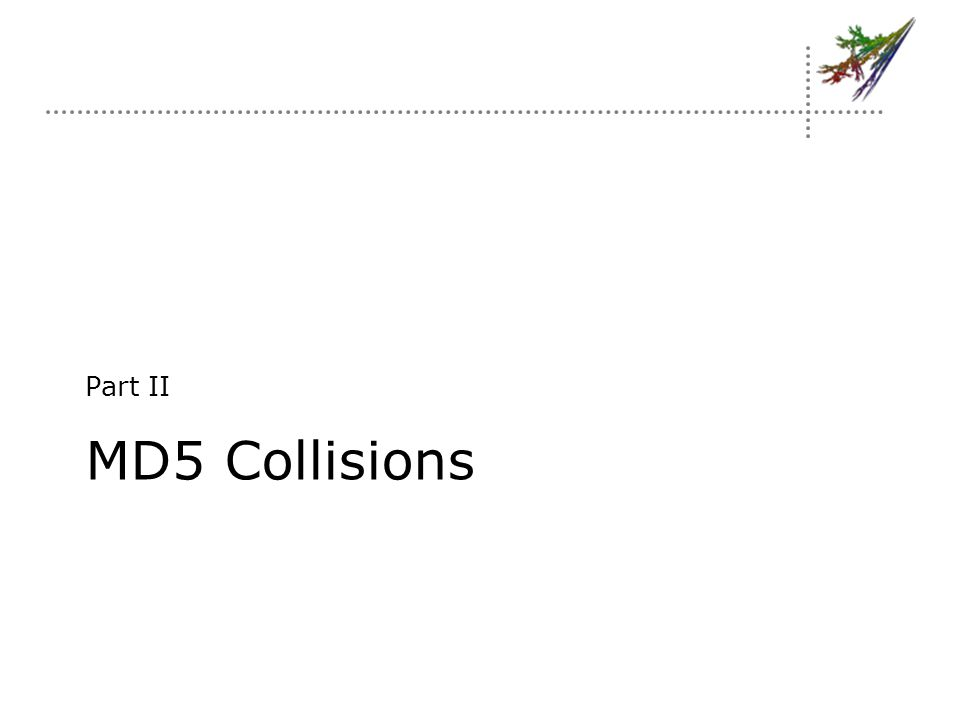 MD5 Collisions Part II
