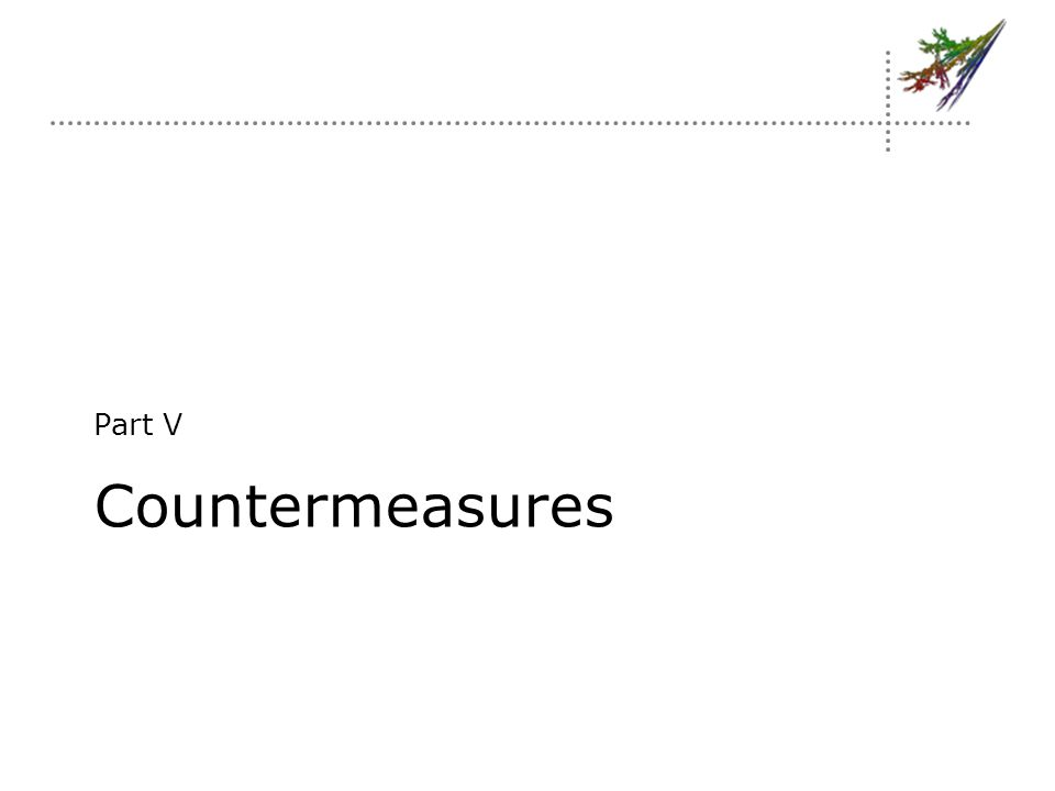 Countermeasures Part V