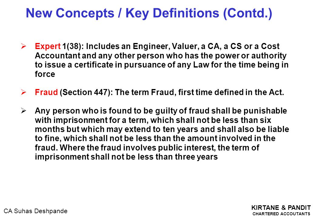 KIRTANE & PANDIT CHARTERED ACCOUTANTS CA Suhas Deshpande  Expert 1(38): Includes an Engineer, Valuer, a CA, a CS or a Cost Accountant and any other p