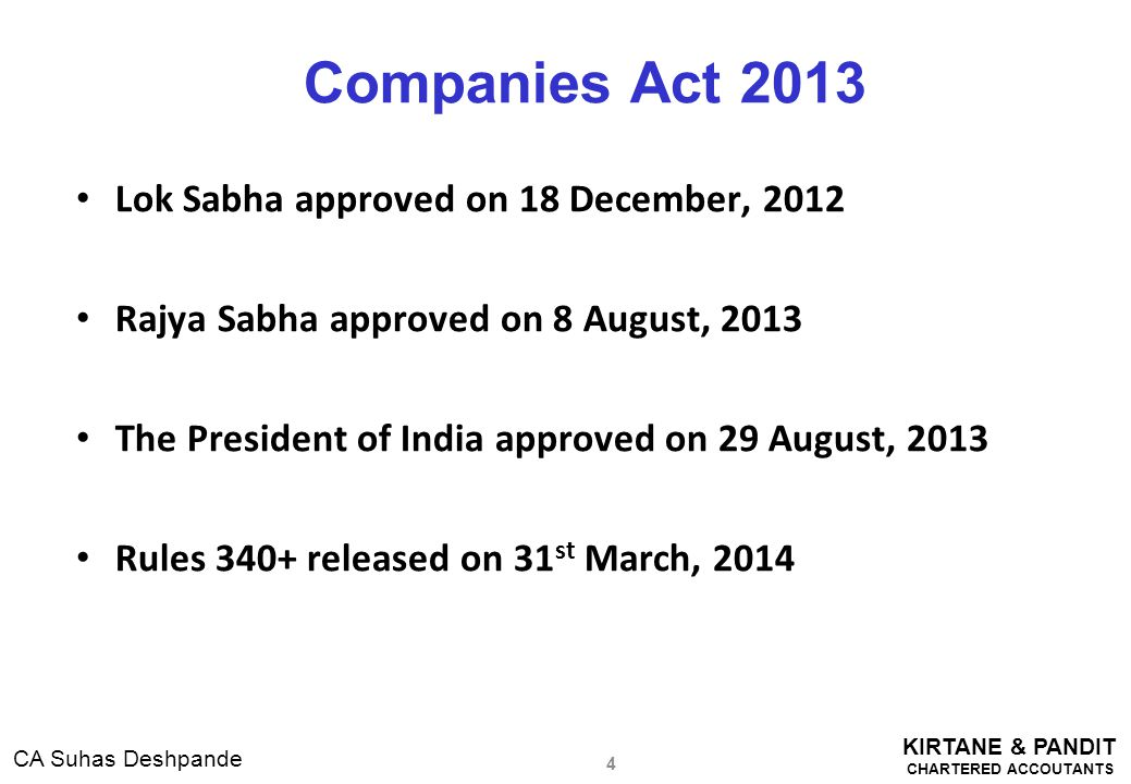 KIRTANE & PANDIT CHARTERED ACCOUTANTS CA Suhas Deshpande Impact on Private Limited Companies ( Contd..) Sr.
