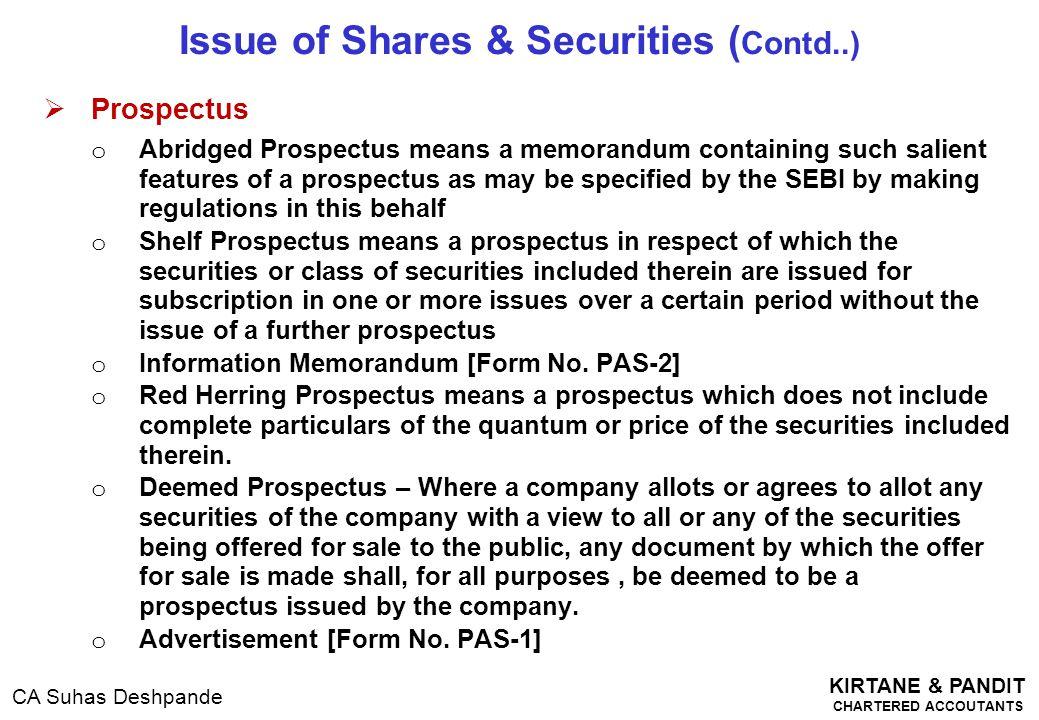 KIRTANE & PANDIT CHARTERED ACCOUTANTS CA Suhas Deshpande  Prospectus o Abridged Prospectus means a memorandum containing such salient features of a p