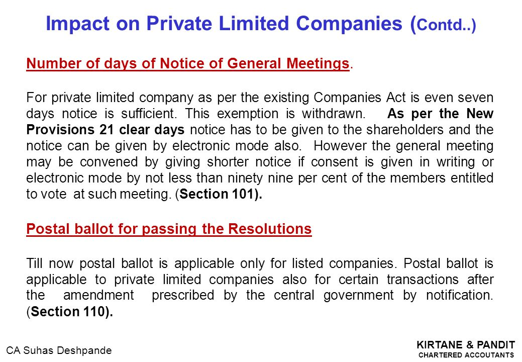 KIRTANE & PANDIT CHARTERED ACCOUTANTS CA Suhas Deshpande Impact on Private Limited Companies ( Contd..) Number of days of Notice of General Meetings.