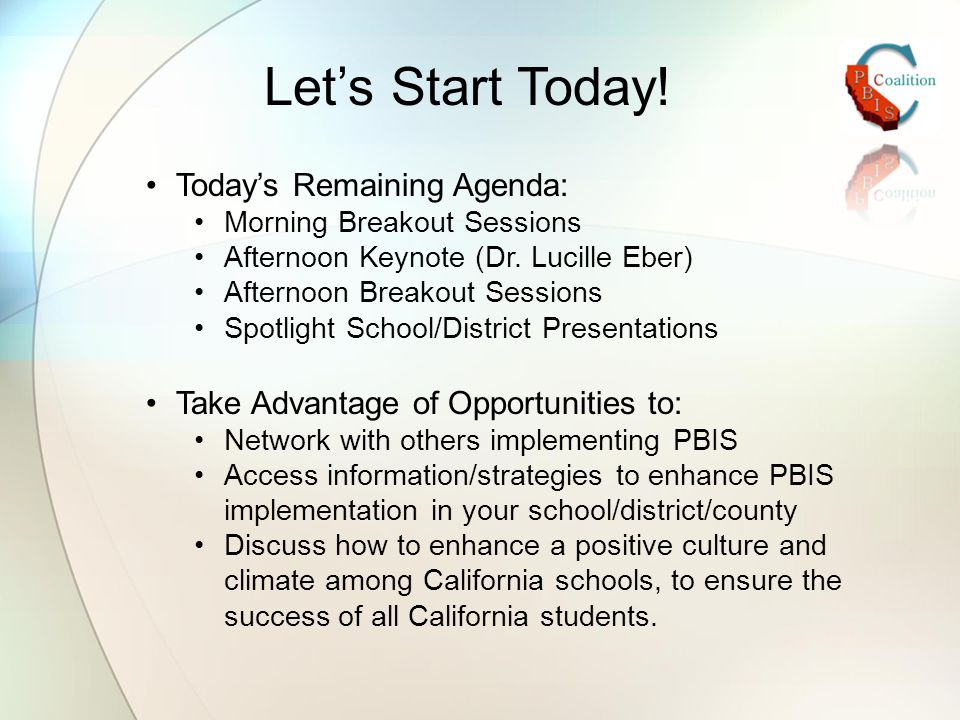 Let's Start Today. Today's Remaining Agenda: Morning Breakout Sessions Afternoon Keynote (Dr.