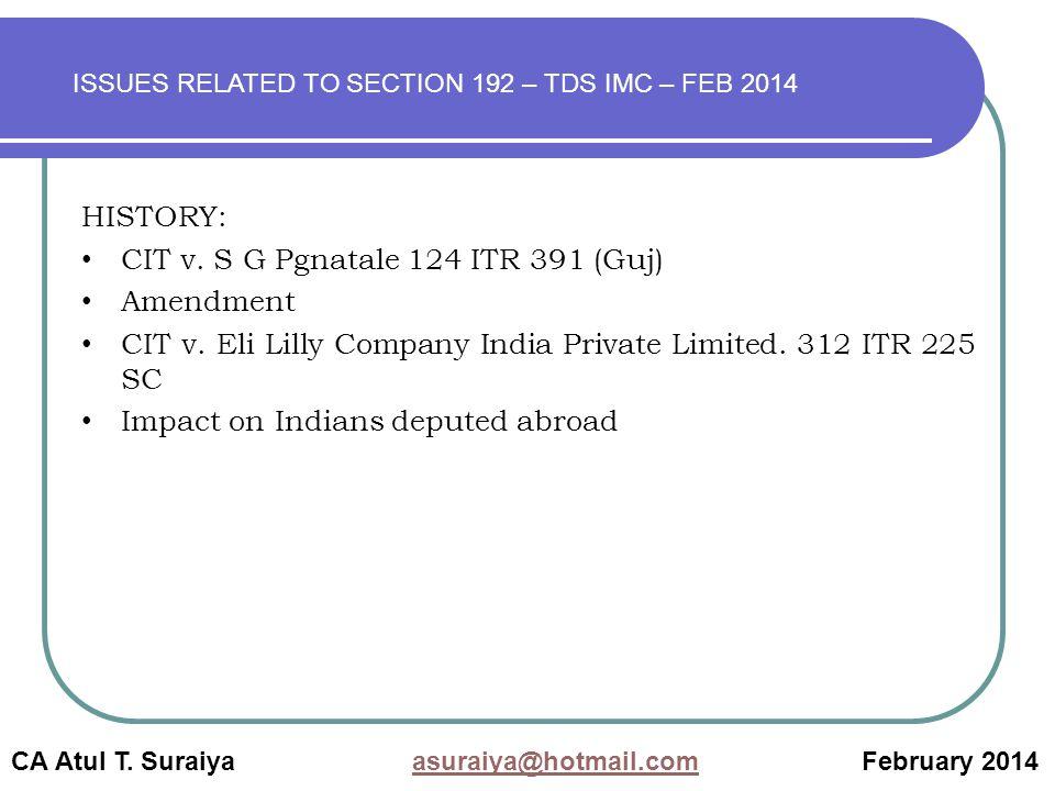 CA Atul T. Suraiya asuraiya@hotmail.com February 2014asuraiya@hotmail.com HISTORY: CIT v.
