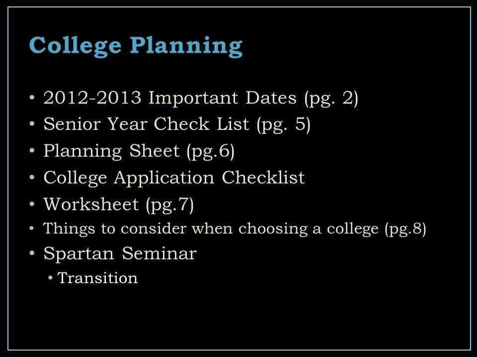 2012-2013 Important Dates (pg.2) Senior Year Check List (pg.
