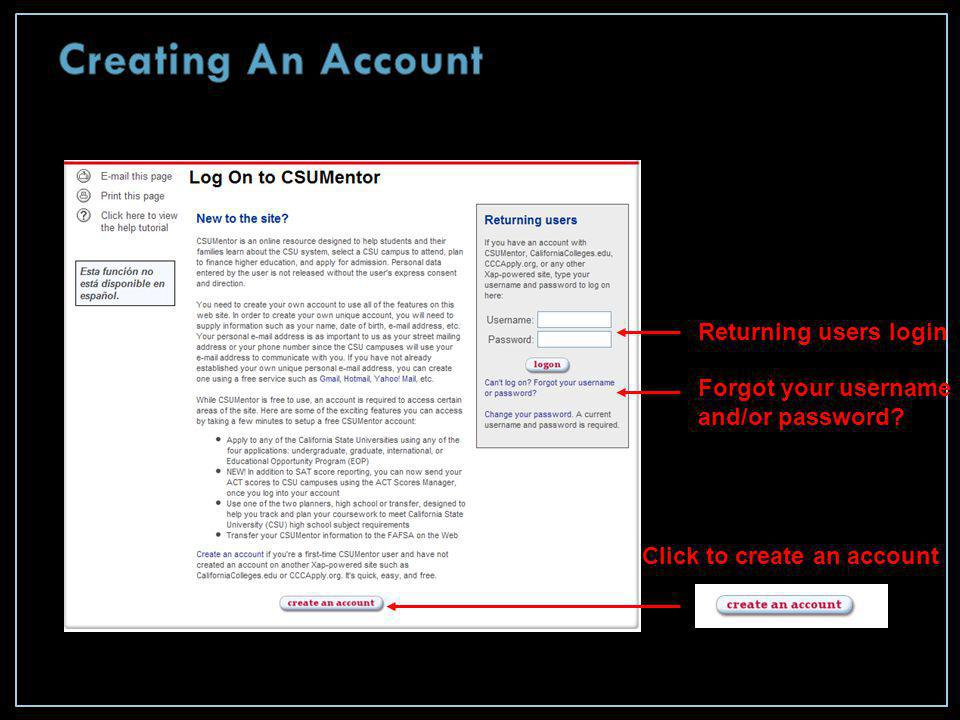 Returning users login Forgot your username and/or password? Click to create an account