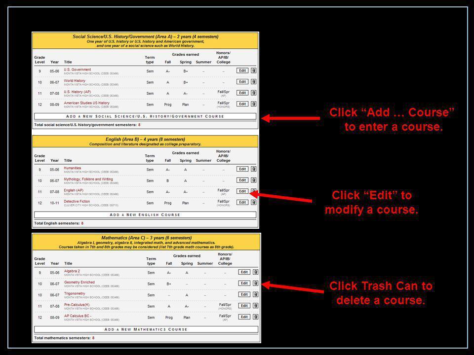 Click Edit to modify a course. Click Add … Course to enter a course.