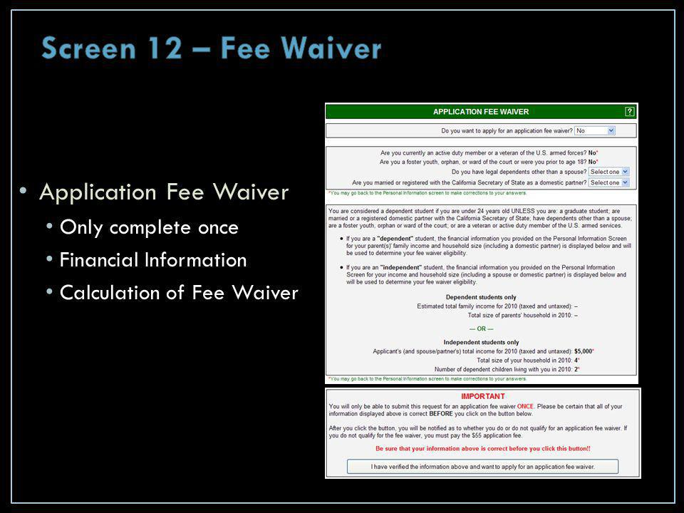 Application Fee Waiver Only complete once Financial Information Calculation of Fee Waiver