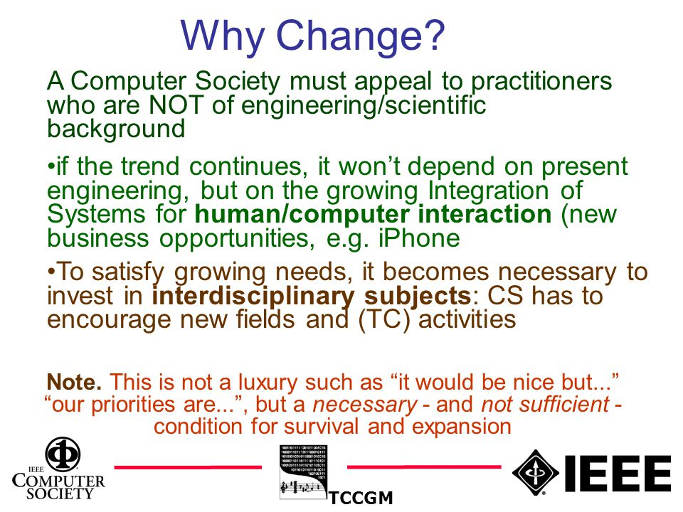 11 TCCGM Why Change. Note.