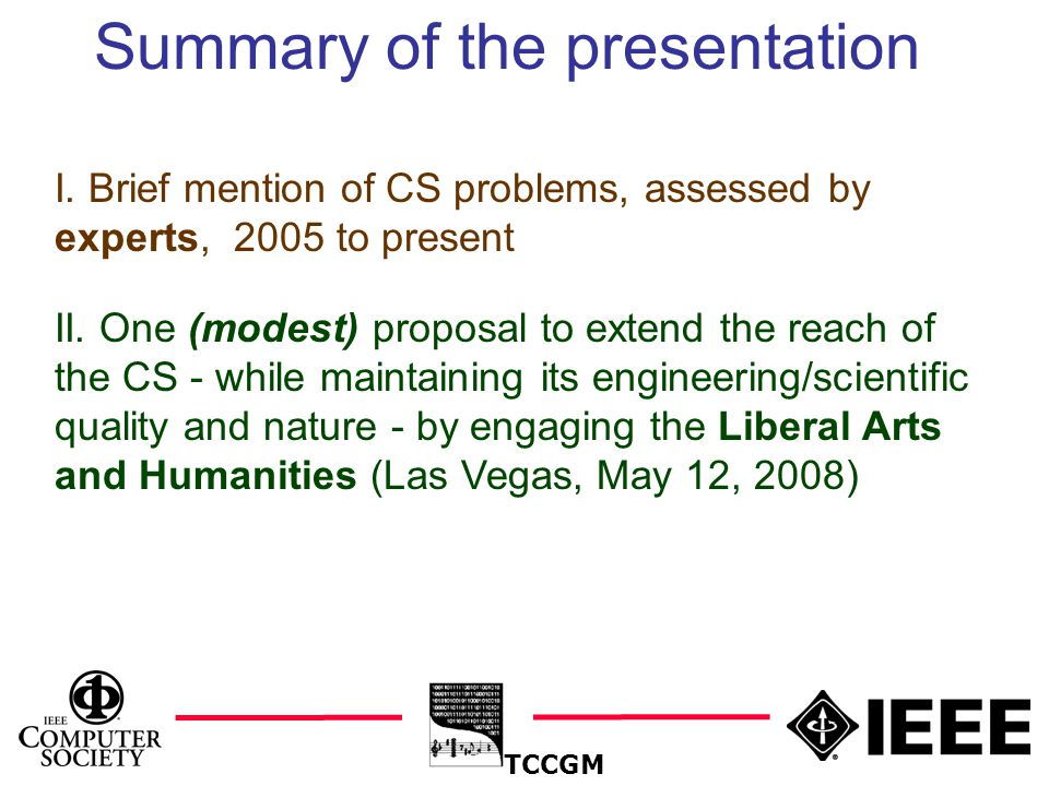 2 Summary of the presentation TCCGM I.
