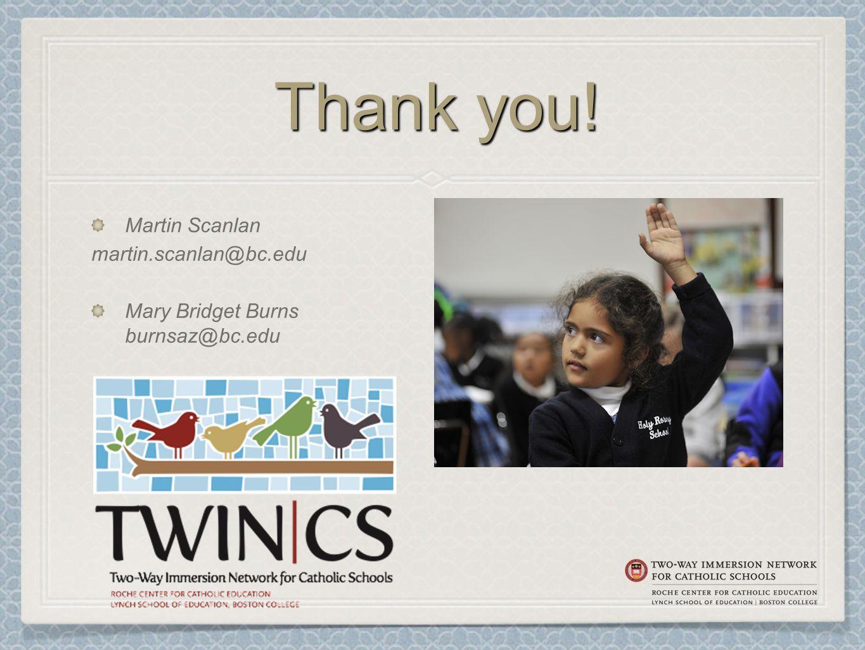 Thank you! Martin Scanlan martin.scanlan@bc.edu Mary Bridget Burns burnsaz@bc.edu