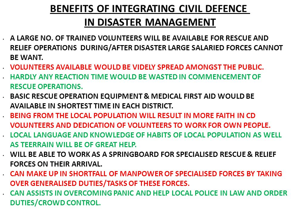 BENEFITS OF INTEGRATING CIVIL DEFENCE IN DISASTER MANAGEMENT A LARGE NO.