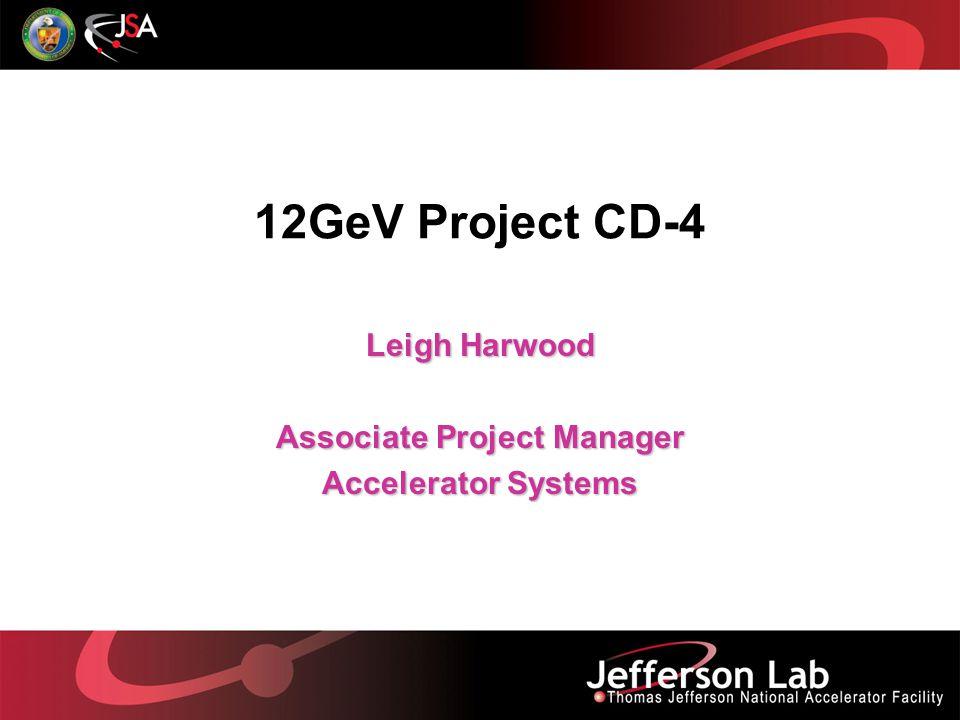 6 GeV CEBAF Two 0.6 GeV linacs CHL-2 12 Upgrade magnets and power supplies 1.1 New cryomodules get new rf zones Add arc Add 5 cryomodules Add beamline HD refrigerator