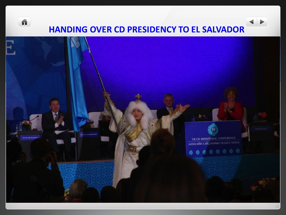 HANDING OVER CD PRESIDENCY TO EL SALVADOR