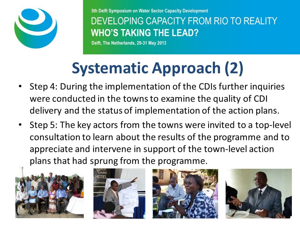 Purpose of 5th Symposium Success Factors (1) The 2,200 persons from the 11 towns that participated in the programme took ownership of the WASH problems in their town, took up the formulation and implementation of hundreds of individual and joint Action Plans.