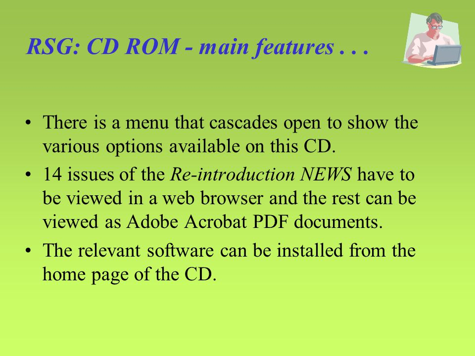 RSG: CD ROM - main features...