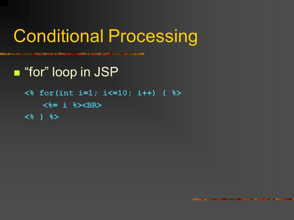 Conditional Processing for loop in JSP