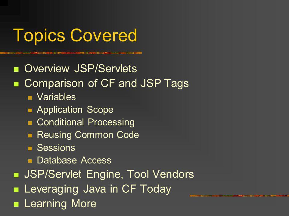 Defining Variables CF Hello #firstName# JSP Hello
